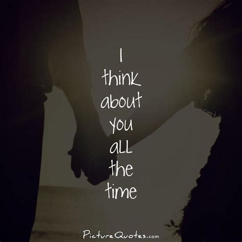 I You Quotes Thinking About You Quotes Quotesgram
