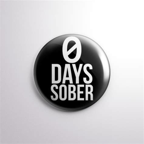 days sober  pinback button  storenvy