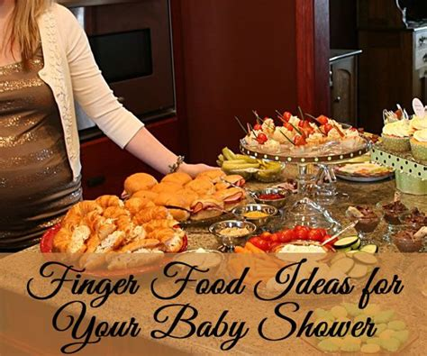 Baby Shower Menus Everyone Finger Foods Especially At A Guests