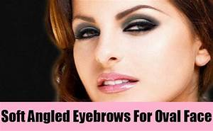 3 Perfect Eyebrow Shape Ideas For Oval Face Shapes | Style ...