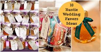 favors for wedding 10 favors for a rustic wedding rustic wedding chic