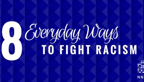 8 Everyday Way to Fight Racism - Elimination of Racial ...