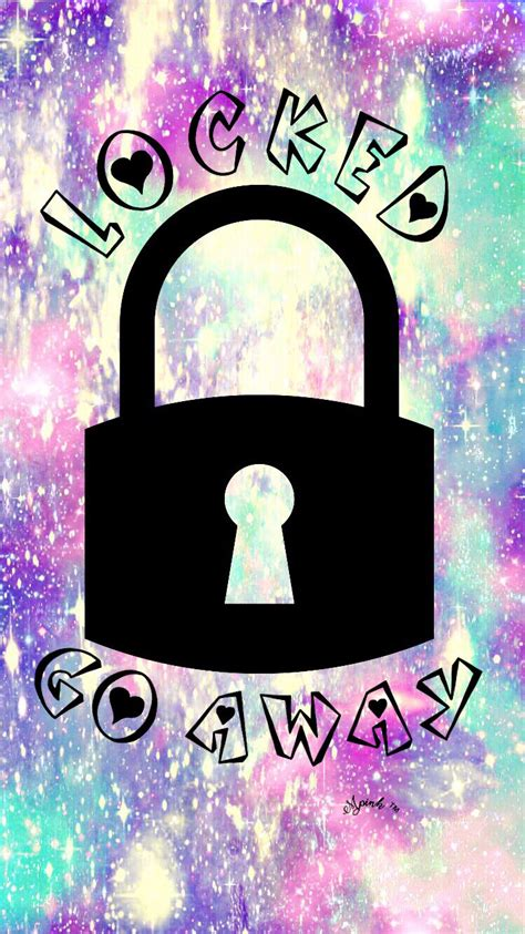Backgrounds Lock Screen Girly Wallpaper by Locked Go Away Galaxy Wallpaper Lockscreen Girly