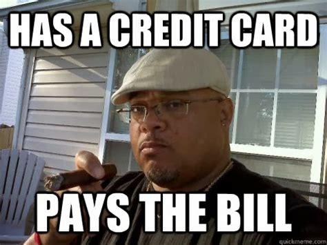 Credit Card Meme - pay debts meme