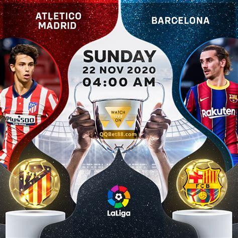 Atletico Madrid VS Barcelona