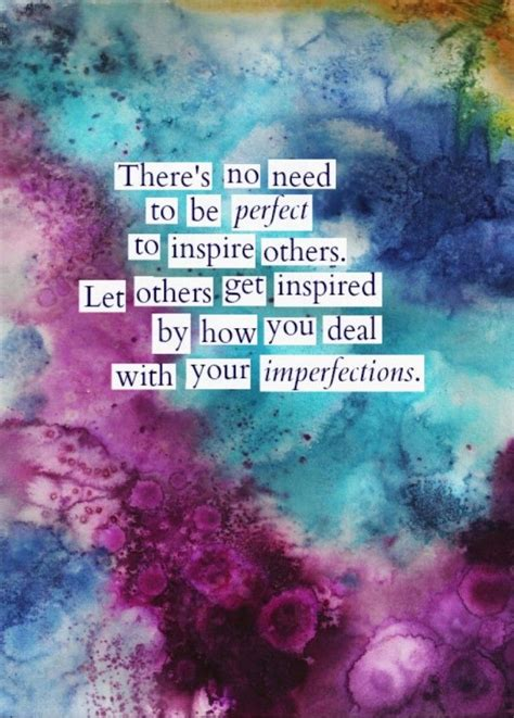 perfectly imperfect ideas  pinterest quotes