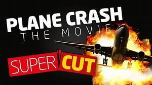 Plane Crash: The Movie - YouTube