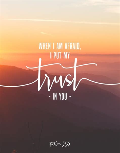 When I Am Afraid I Put My Trust In You Psalm 563 Seeds