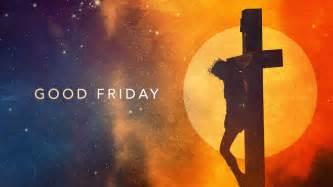 Latest <b>Good</b> <b>Friday</b> Images <b>2017</b> ! Happy <b>Good Friday 2017</b>