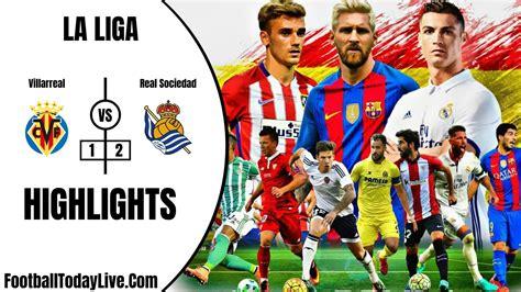 Villarreal Vs Real Sociedad Highlights   Week 36 La Liga 2020