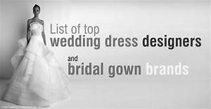 list of wedding dress designers and bridal brands With top wedding dress designers list