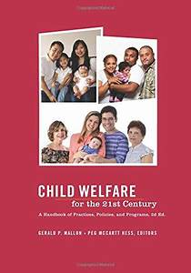 Cheapest copy of Child Welfare for the Twenty-first ...