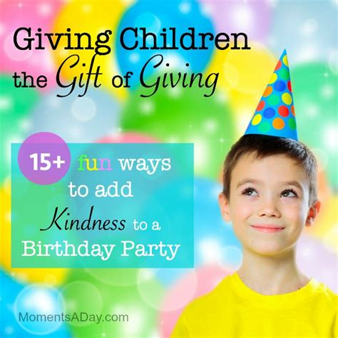 ways  give  child  gift  giving