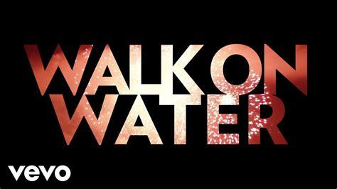testo walk of thirty seconds to mars walk on water testo traduzione