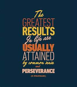 Persevere for results | quotes and sayings | Pinterest