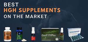 Best Hgh Supplements On The Market For Bodybuilding  U0026 Anti