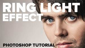 Creating A Ring Light Effect In Adobe Photoshop In Under 2