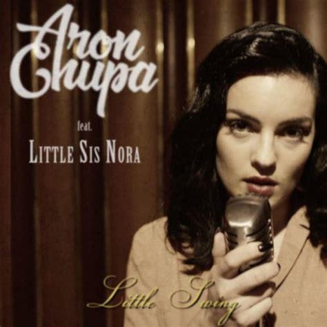 Aronchupa  Little Swing Ft Little Sis Nora En Popular