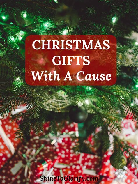 christmas gifts with a cause shine to glorify