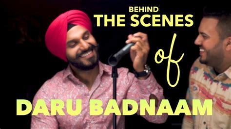 Daru Badnaam (behind The Scenes) Param Singh & Kamal