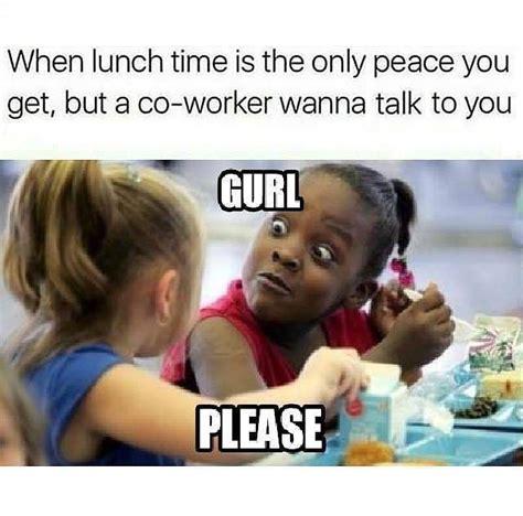 work christmas lunch memes one of my pet peeves work humor humor work memes