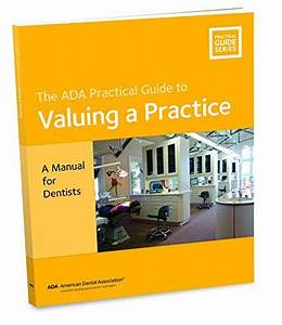 Download Pdf  Valuing A Practice A Manual For Dentists