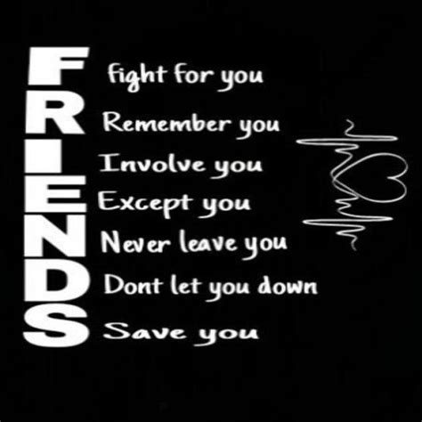 Let Quotes Friends Who You Down