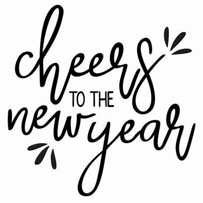 Cheers Svg Glass Sayings Years Wine Eve