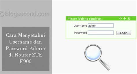 Dengan semangat 45 untuk mengamankan router dari tangan jahil, tetapi karna password ataupun username yang sangat kompleks sehingga anda lupa kombinasinya. Trik Mengetahui Password Admin di Router ZTE F609 - Blog Second