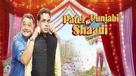 Patel Ki Punjabi Shaadi 2017 Hindi Full Movie Download