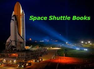 Space Shuttle Book - Space Shuttle Books