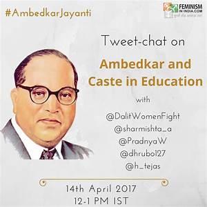 Tweet-chat on Ambedkar, Caste & Education on # ...