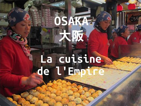 financement cuisine un reportage audio sur la cuisine d 39 osaka en crowdfunding