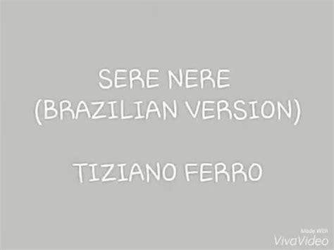 Testo Nere by Sere Nere Brasilian Version Ferro Lyrics Testo