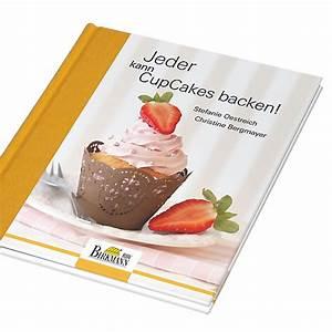 Bücher Selber Machen : cupcake buch cupcakes selber machen meincupcake shop ~ Eleganceandgraceweddings.com Haus und Dekorationen