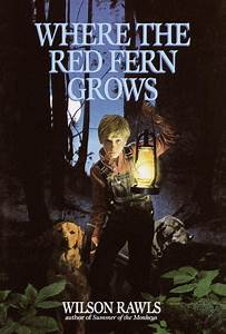Where the Red Fern Grows - Mrs. Casciola's English Site
