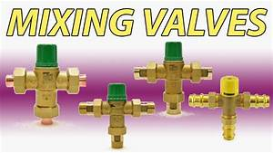 Mixing Valve Options In Plumbing And Radiant  Heating