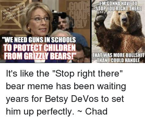 Betsy Devos Memes - 25 best memes about bears memes bears memes