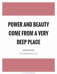 Power and beaut... Power And Beauty Quotes