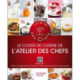 atelierdeschefs fr cuisine le cours de cuisine de l 39 atelier des chefs interactif