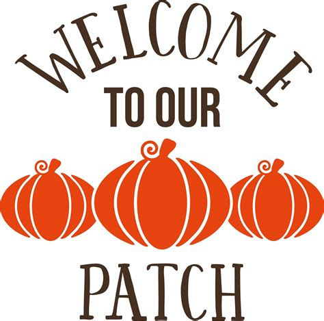 Welcome To Our Pumpkin Patch Fall Autumn Decor Vinyl Decal