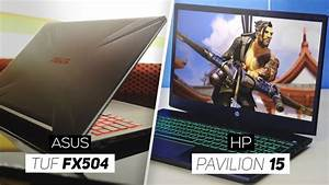 Asus Tuf Fx504 Vs Hp Pavilion Gaming 15  - Which Is The Better Gaming Laptop At  700