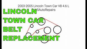2003 2004 2005 Lincoln Town Car Belt Replacement