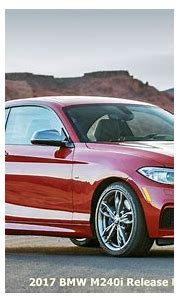 2017 BMW M240i Release Date | Auto BMW Review