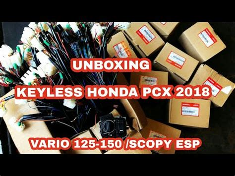 Pcx 2018 Unboxing by Keyless Honda Pcx 2018 Afmotoshop