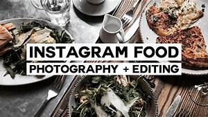 How To: Minimal Food Photography + Editing // Instagram Series - YouTube