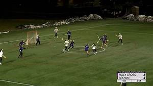 Highlights: Women's Lacrosse Downs Holy Cross, 9-4 - YouTube