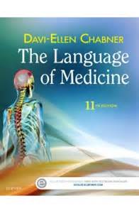 The Language of Medicine: 11th edition Davi-Ellen