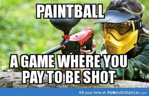 Paintball Memes - 17 best images about paintball on pinterest eat sleep paintball guns and pain d epices