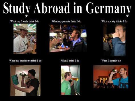 Germany Meme - the 50 best study abroad memes i ve ever seen travel laughs pinterest travel inspiration